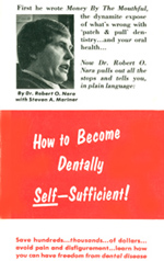 How to Become Dentally Self-Sufficient by Dr. Robert O. Nara