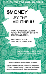 Money by the Mouthful by Dr. Robert O. Nara